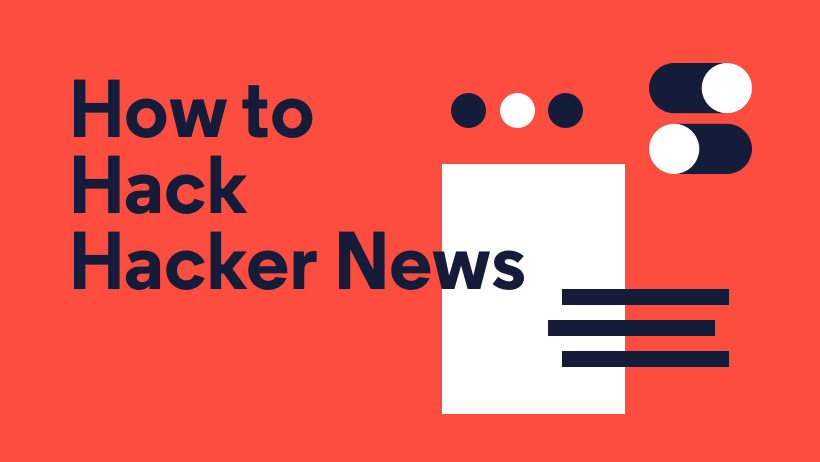 How to Hack Hacker News